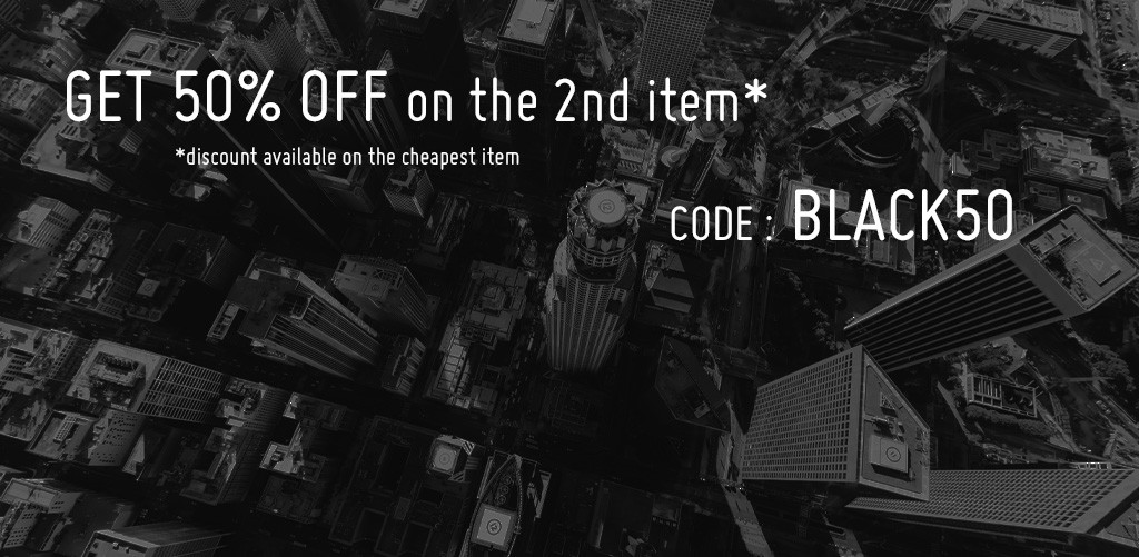 50% OFF THE 2nd ITEM